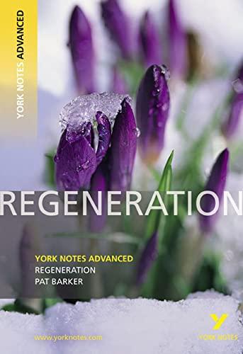 Regeneration: York Notes Advanced by Sarah Gamble