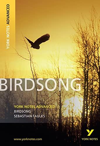Birdsong: York Notes Advanced by Julie Ellam