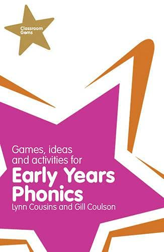 Classroom Gems: Games, Ideas and Activities for Early Years Phonics By Lynn Cousins