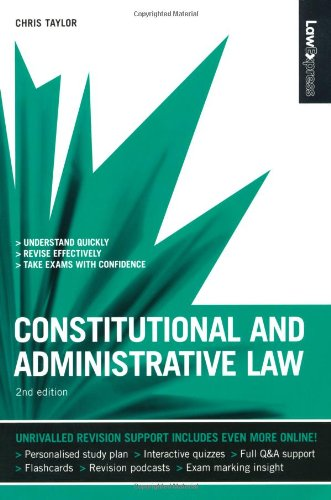 Law Express: Constitutional and Administrative Law (Revision Guide) by Chris Taylor