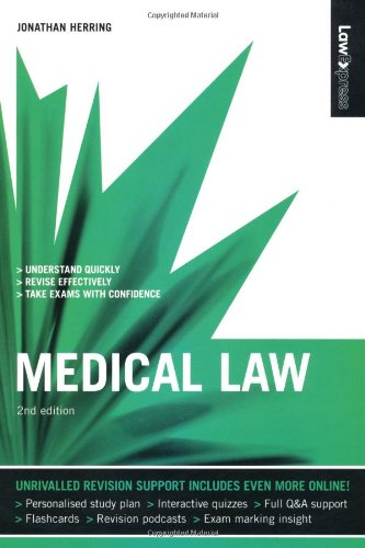 Law Express: Medical Law (Revision Guide) By Jonathan Herring