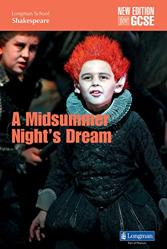 A Midsummer Night's Dream (LONGMAN SCHOOL SHAKESPEARE) By John O'Connor