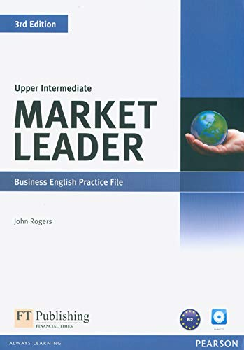 Market Leader 3rd Edition Upper Intermediate Practice File & Practice File CD Pack By Peter Strutt
