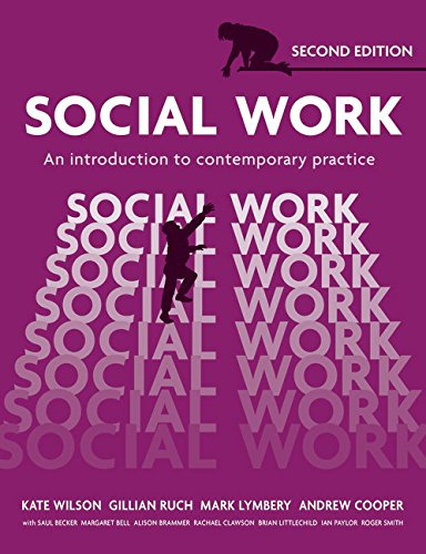 Social Work: An Introduction to Contemporary Practice By Kate Wilson