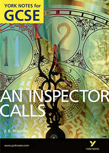 An Inspector Calls: York Notes for GCSE: 2010 by John Scicluna