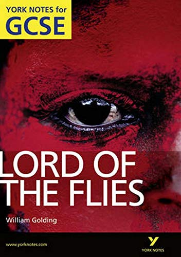 Lord of the Flies: York Notes for GCSE: 2010 by S. W. Foster
