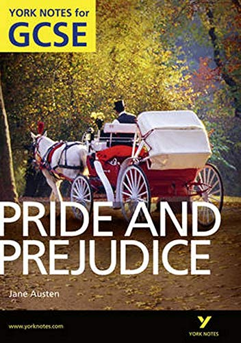 Pride and Prejudice: York Notes for GCSE (Grades A*-G) By Paul Pascoe
