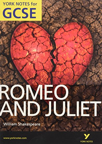 Romeo and Juliet : York Notes for GCSE: 2010 by John Polley