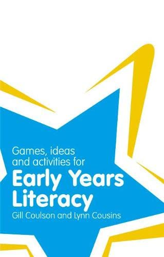 Classroom Gems: Games, Ideas and Activities for Early Years Literacy By Gill Coulson