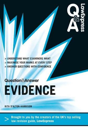 Law Express Question and Answer: Evidence Law (Q&A Revision Guide) (Law Express Questions & Answers) By Rita D'Alton-Harrison