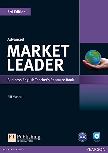 Market Leader 3rd Edition Advanced Teacher's Resource BookTest Master CD-ROM Pack By Bill Mascull