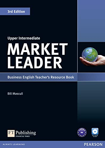 Market Leader 3rd Edition Upper Intermediate Teacher's Resource Book and Test Master CD-ROM Pack By Bill Mascull