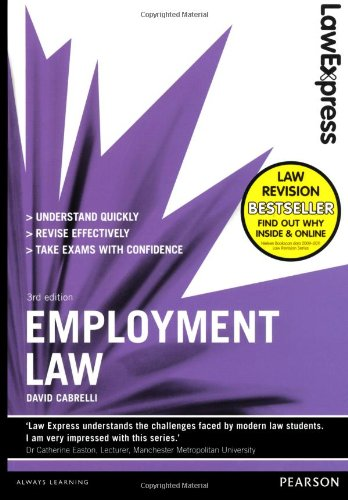 Law Express: Employment Law (Revision Guide) by David Cabrelli