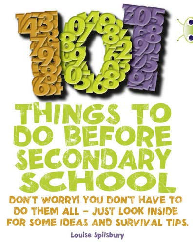 Bug Club NF Red (KS2) B/5B 101 Things to do before Secondary School By Louise Spilsbury