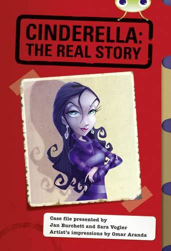 Bug Club Red (KS2) A/5C Cinderella: The Real Story By Jan Burchett