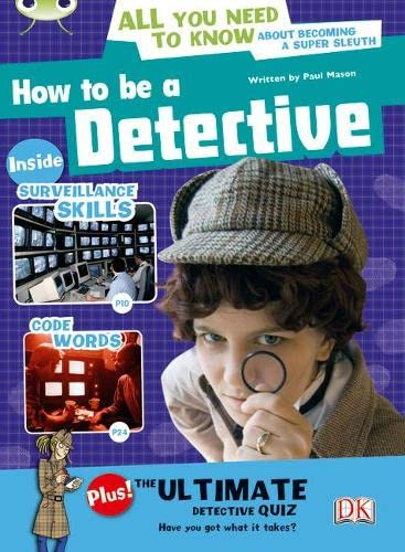 Bug Club NF Red (KS2) A/5C How to be a Detective By Paul Mason