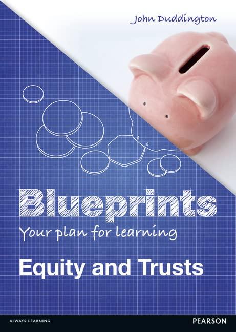 Blueprints: Equity and Trusts By John Duddington