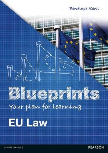 Eu Law (Blueprints): EU Law By Penelope Kent