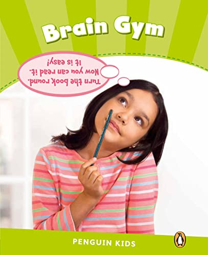 Level 4: Brain Gym CLIL (Pearson English Kids Readers) by Laura Miller