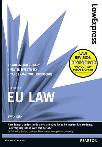 Law Express: EU Law (Revision Guide) By Ewan Kirk