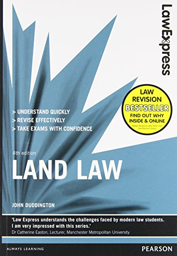Law Express: Land Law (Revision Guide) By John Duddington
