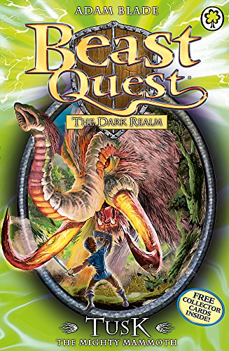Tusk the Mighty Mammoth: Series 3 Book 5 (Beast Quest) By Adam Blade