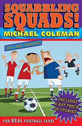 Angels FC: Squabbling Squads By Michael Coleman