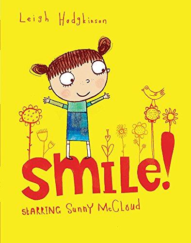 Smile (A Sunny McCloud Book) By Leigh Hodgkinson