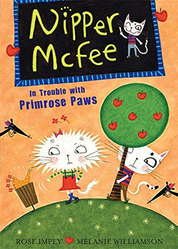 Nipper McFee: In Trouble with Primrose Paws By Rose Impey