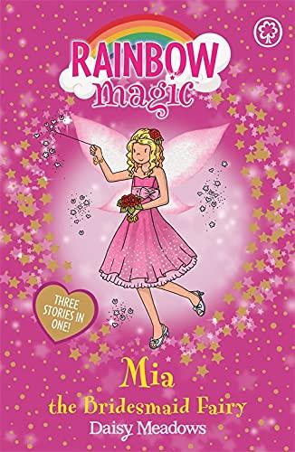 Mia the Bridesmaid Fairy by Daisy Meadows