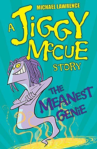 Jiggy McCue: The Meanest Genie By Michael Lawrence