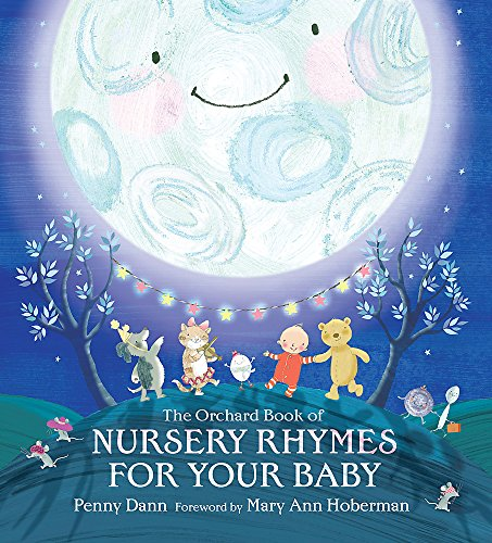The Orchard Book of Nursery Rhymes for Your Baby By Hachette Children's Books