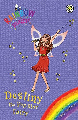 Rainbow Magic: Destiny the Pop Star Fairy By Daisy Meadows