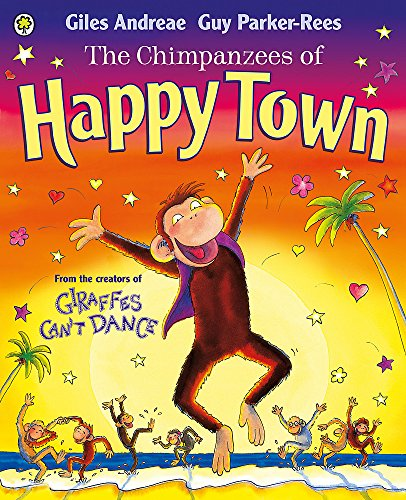 The Chimpanzees of Happy Town By Giles Andreae