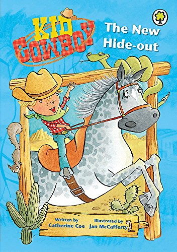 Kid Cowboy: The New Hide-out By Catherine Coe