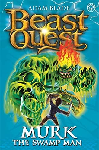 Beast Quest: Murk the Swamp Man By Adam Blade