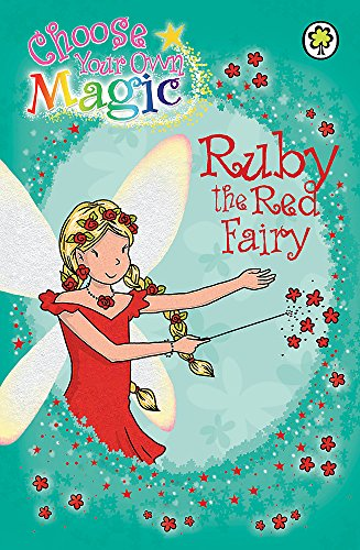 Ruby the Red Fairy: Choose Your Own Magic by Hachette Children's Books