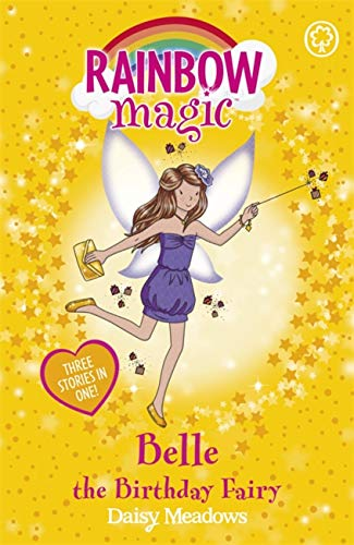 Belle the Birthday Fairy: 2010: Summer 2010 Special by Daisy Meadows