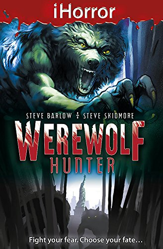 iHorror: Werewolf Hunter By Steve Skidmore