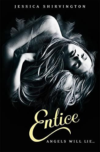 Embrace: Entice By Jessica Shirvington