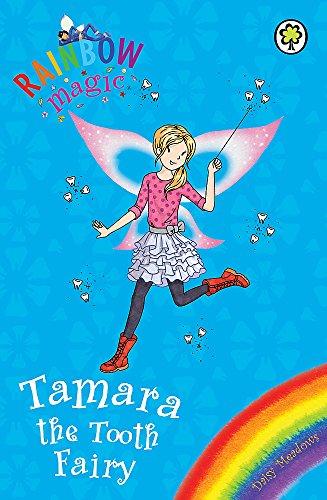 Rainbow Magic: Tamara the Tooth Fairy By Daisy Meadows