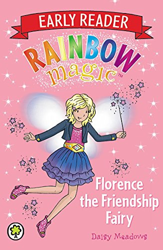 Rainbow Magic: Florence the Friendship Fairy By Daisy Meadows