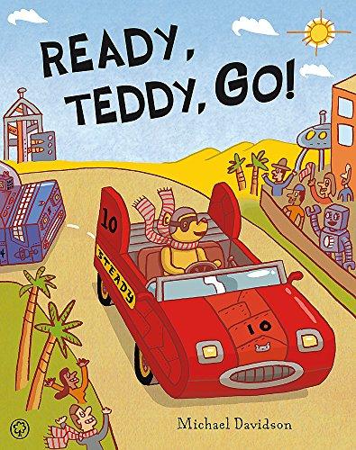 Ready, Teddy, Go! By Michael Davidson