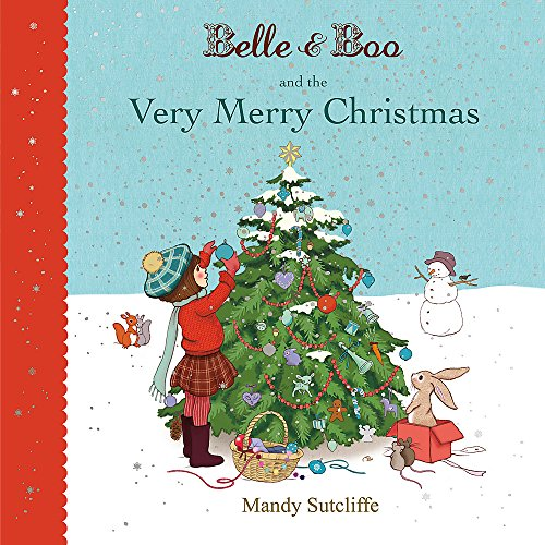 Belle & Boo and the Very Merry Christmas von Mandy Sutcliffe