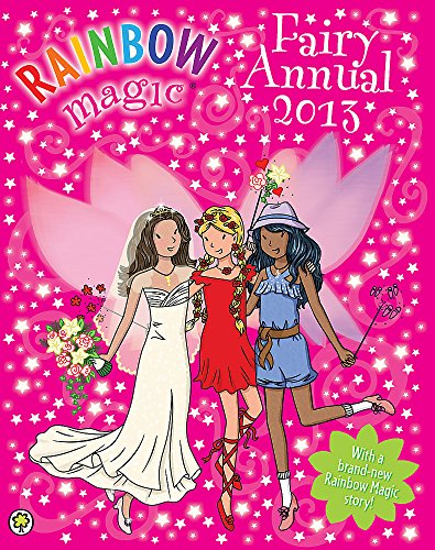 Rainbow Magic Fairy Annual: 2013 by Daisy Meadows