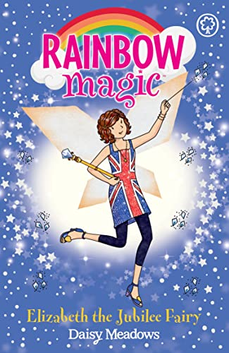 Elizabeth the Jubilee Fairy by Daisy Meadows
