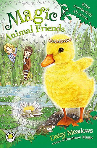 Ellie Featherbill All Alone: Book 3 (Magic Animal Friends) By Daisy Meadows