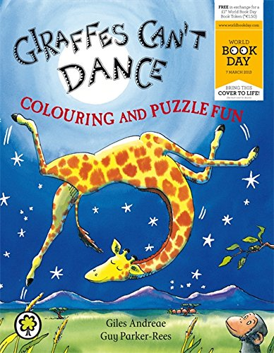 Giraffes Can't Dance Colouring and Puzzle Fun By Guy Parker-Rees