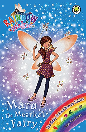 Rainbow Magic: Mara the Meerkat Fairy By Daisy Meadows