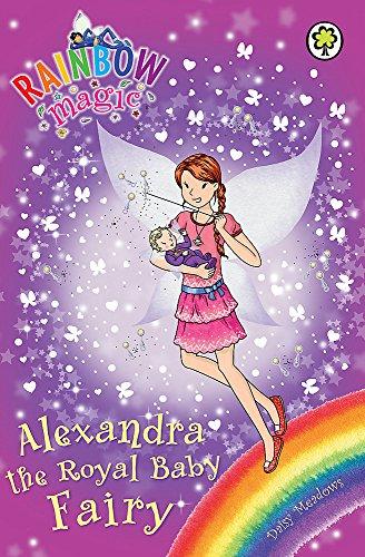 Rainbow Magic: Alexandra the Royal Baby Fairy By Daisy Meadows